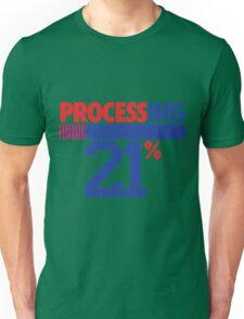 Processing 21% (Big Number) Unisex T-Shirt