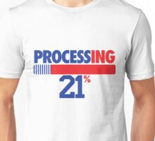 Processing 21% (Mid Number) Unisex T-Shirt