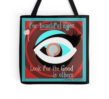 See the Best in Others Tote Bag