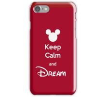 Keep Calm and Dream iPhone Case/Skin