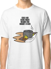 Campfires And Cooking Cranes Classic T-Shirt
