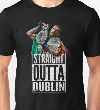 McGregor - Straight Outta Dublin Unisex T-Shirt