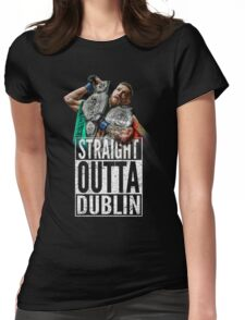 McGregor - Straight Outta Dublin Womens Fitted T-Shirt