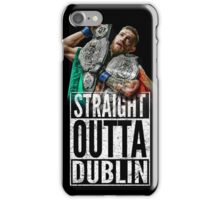 McGregor - Straight Outta Dublin iPhone Case/Skin