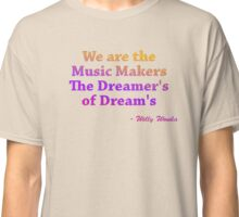 Willy Wonka Quote Classic T-Shirt