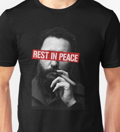 Fidel Castro -rest in peace- Unisex T-Shirt