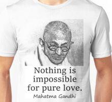 Nothing Is Impossible - Mahatma Gandhi Unisex T-Shirt