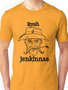 Rush Jenkinnss Unisex T-Shirt