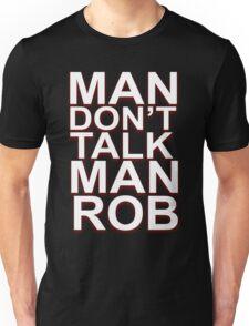 "Abra Cadabra - Robbery ""Man Don't Talk Man Rob"" T-Shirt Unisex T-Shirt"