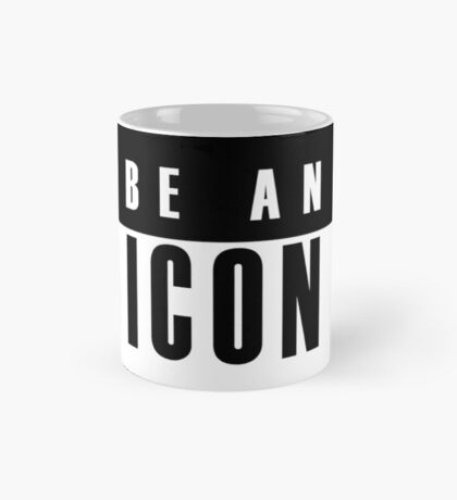 Black and White BE AN ICON Text design Mug
