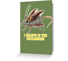 I believe in the cockamouse Greeting Card