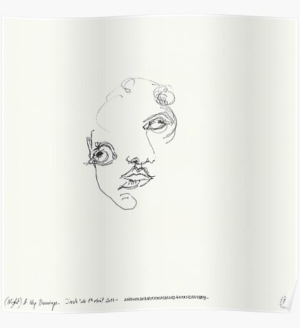(Night) & Nap Drawings 24 - Her eyes were disproportionately large - Eyes closed - 1st August 2013 Poster