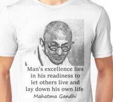 Man's Excellence - Mahatma Gandhi Unisex T-Shirt