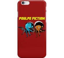Poulpe_Fiction iPhone Case/Skin