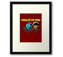 Poulpe_Fiction Framed Print