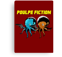 Poulpe_Fiction Canvas Print