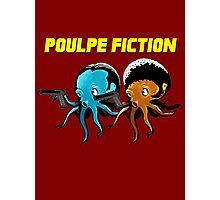 Poulpe_Fiction Photographic Print