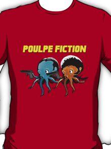 Poulpe_Fiction T-Shirt