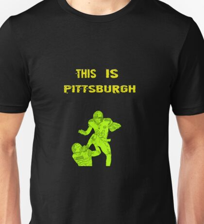 This is Pittsburgh  Unisex T-Shirt