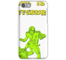 This is Pittsburgh  iPhone Case/Skin