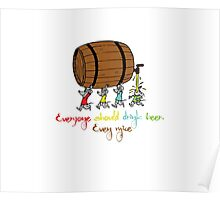 Everyone should drink beer Even mice - funny shirt   Poster