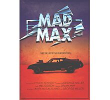 The Last of the V8's - Vintage Custom Mad Max Poster  Photographic Print