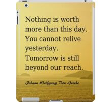 Value today! Yesterday. Today and Tomorrow. iPad Case/Skin