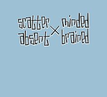 scatter minded and absent brained Unisex T-Shirt