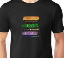 Humantiny is my race Love is my religon Peace Is My Weapon - slogan shirt  Unisex T-Shirt