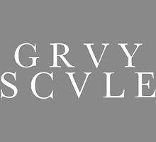 GRVYSCALE by ericjohanes