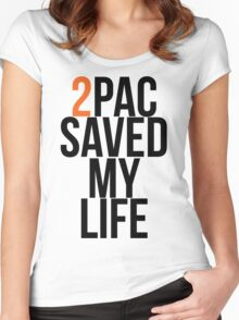 2pac saved my life Women's Fitted Scoop T-Shirt