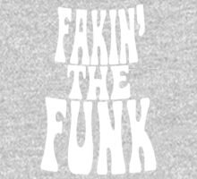 Fakin' the Funk One Piece - Long Sleeve