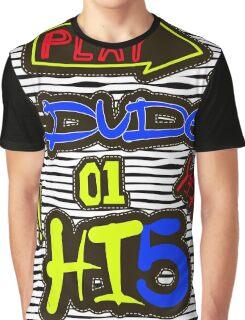 dude Graphic T-Shirt