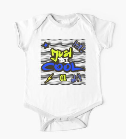 Just be cool One Piece - Short Sleeve