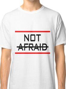 Not Afraid Eminem Classic T-Shirt