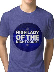 High Lady Tri-blend T-Shirt