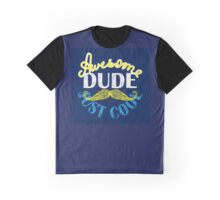 Just cool awesome dude Graphic T-Shirt