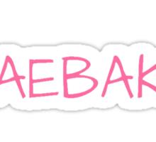DAEBAK ! Sticker