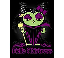 Hello Mistress - Black Sticker, Cards & Prints Photographic Print