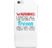 warning words iPhone Case/Skin