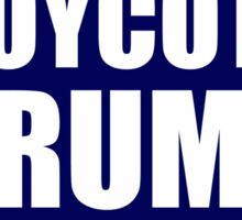 Boycott Trump Sociopath Sticker