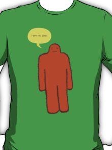 Sasquatch has a confession... T-Shirt