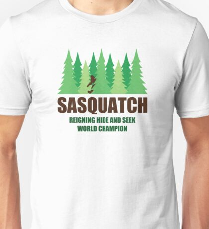 Bigfoot Sasquatch Hide and Seek World Champion Unisex T-Shirt