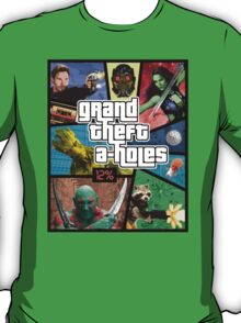 Grand Theft A-Holes | Guardians of the Galaxy T-Shirt