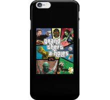 Grand Theft A-Holes | Guardians of the Galaxy iPhone Case/Skin