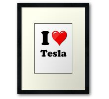I Love Tesla Framed Print