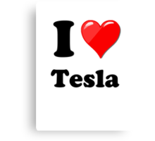 I Love Tesla Canvas Print