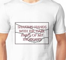 """Shaking hands with the dark parts of my thoughts"" - Doubt lyric (twenty one pilots) Unisex T-Shirt"
