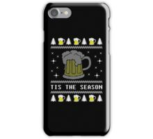 Tis The Season Love Beer Ugly Christmas Sweater Gift T-Shirt iPhone Case/Skin