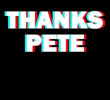 Thanks Pete by oliviasum41